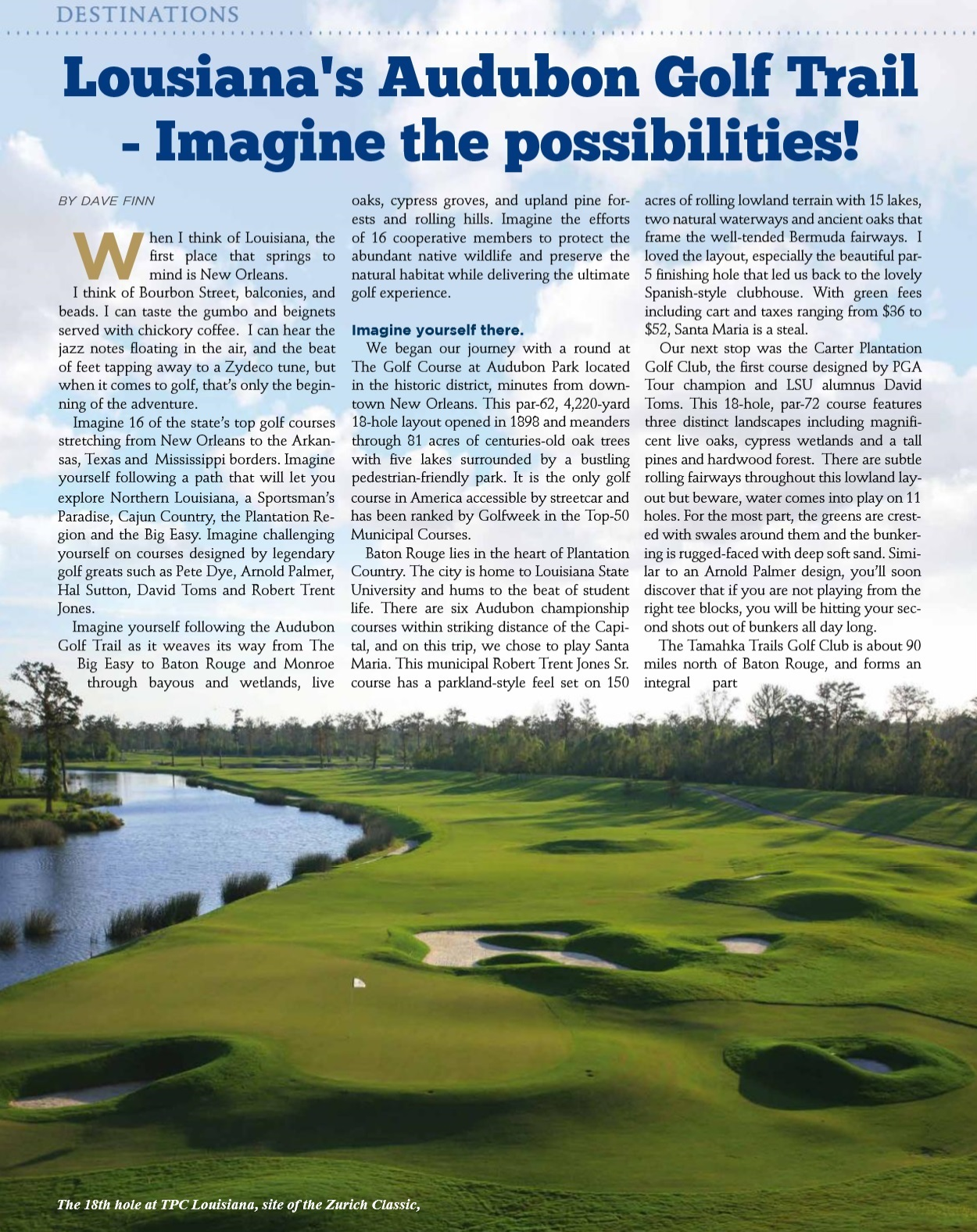 Louisiana's Audubon Trail for Golf Oklahoma Page 54 June/July 2017