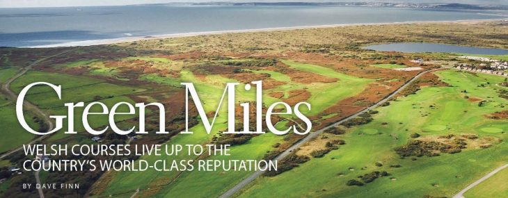 Green Miles – Wales Golf Courses Live Up….Travel Life Magazine